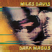 Play & Download Dark Magus: Live At Carnegie Hall by Miles Davis | Napster