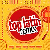 Top Latin Remix by Various Artists