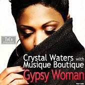Gypsy Woman The Remixes 2013 by Musique Boutique