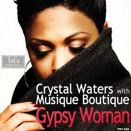 Play & Download Gypsy Woman The Remixes 2013 by Musique Boutique | Napster