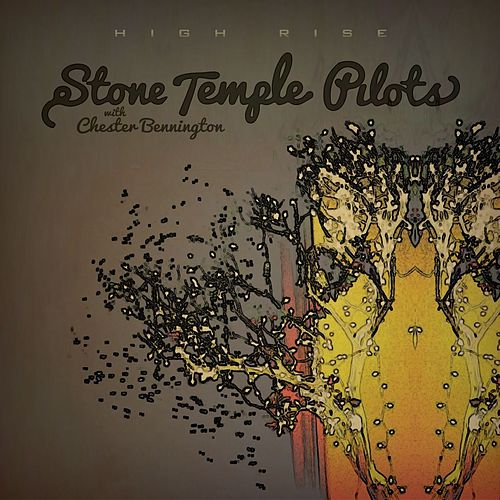 Play & Download High Rise by Stone Temple Pilots | Napster