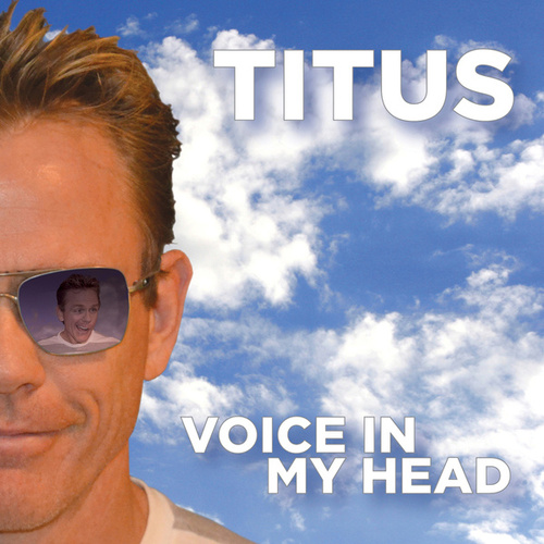 Play & Download Voice In My Head by Christopher Titus | Napster