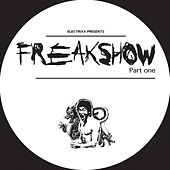 Play & Download Freakshow, Pt. 1 by Electrixx | Napster