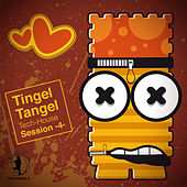 Tingel Tangel, Vol. 4 - Tech House Session! by Various Artists