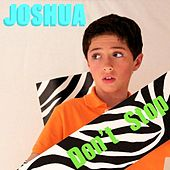 Play & Download Don't Stop by Joshua | Napster