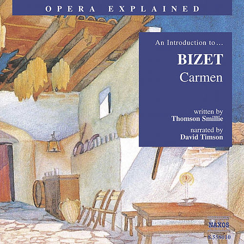 An Introduction To...Bizet 'Carmen' by Georges Bizet