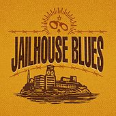 Play & Download Jailhouse Blues by Various Artists | Napster