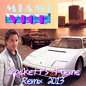 Play & Download Crockett's Theme (Remix 2013 from