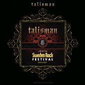 Play & Download Live At Sweden Rock Festival 2001 & 2003 (Deluxe Edition) by Talisman | Napster