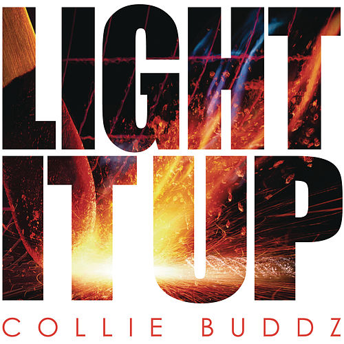 Light It Up by Collie Buddz