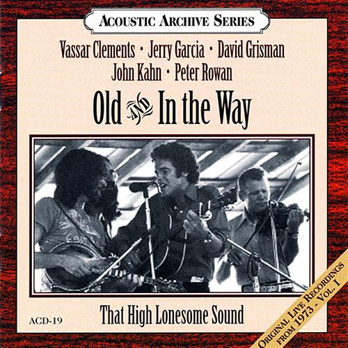 Play & Download That High Lonesome Sound by Old & In The Way | Napster