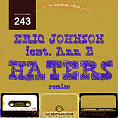 Haters (Remixe) by Eriq Johnson