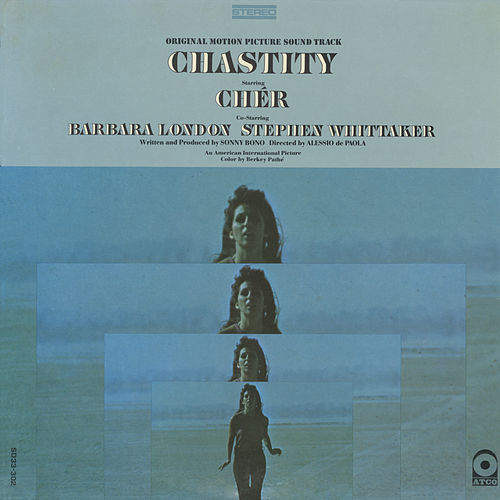 Play & Download Chastity Original Motion Picture Soundtrack by Cher | Napster