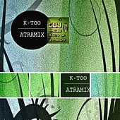 Play & Download K-Too by Atramix | Napster