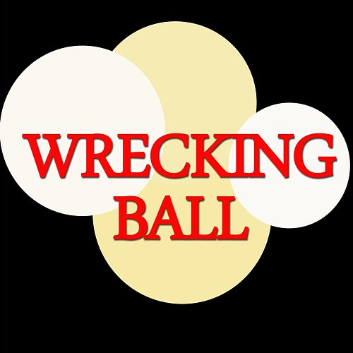Play & Download Wrecking Ball by Big Stars | Napster