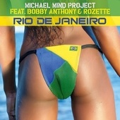 Play & Download Rio de Janeiro by Michael Mind Project | Napster