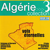 Play & Download Algérie collection 3: Voix éternelles by Various Artists | Napster