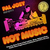 Pal Joey presents Hot Music by Various Artists