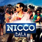 Play & Download Baila - Single by Nicco | Napster