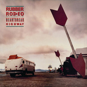 Play & Download Heartbreak Highway by Rubber Rodeo | Napster