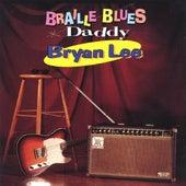 Braille Blues Daddy von Bryan Lee