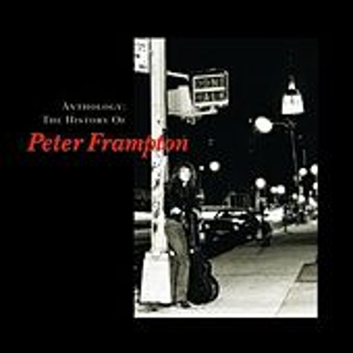 Play & Download Anthology: The History Of Peter Frampton by Peter Frampton | Napster