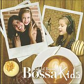 Play & Download Bossa Kids: Kid of Bossa (Christmas Special Edition) by Various Artists | Napster