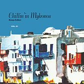 Play & Download Chillin' in Mykonos, Vol. 1 by Various Artists | Napster