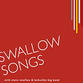 Play & Download Swallow Songs by Bohuslän Big Band | Napster
