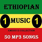 Play & Download Ethiopian Music Collection 2013 Vol.1 - 50 Mp3 Songs by Various Artists | Napster