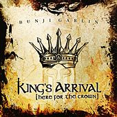 Play & Download King's Arrival (Here for the Crown) by Bunji Garlin | Napster