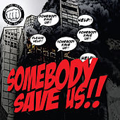Play & Download Somebody Save Us! by the Hero? Me | Napster
