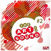 The Art of Sound, Vol. 2 by Various Artists