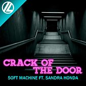 Play & Download Crack of the Door by Soft Machine | Napster