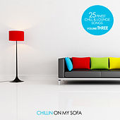 Chillin On My Sofa, Vol. 3 by Various Artists