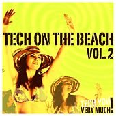 Tech On the Beach, Vol. 2 by Various Artists