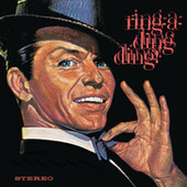 Play & Download Ring-A-Ding-Ding! by Frank Sinatra | Napster
