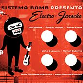 Play & Download Electro-Jarocho by Sistema Bomb | Napster