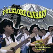 Play & Download Lo Mejor Del Folklore Canario by Various Artists | Napster