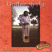 Play & Download The Blues Is All Right by Guitar Shorty | Napster