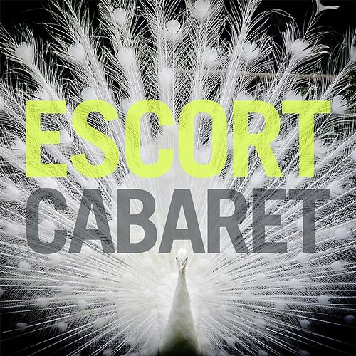 Play & Download Cabaret by Escort | Napster