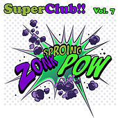 Play & Download Superclub, Vol. 7 by Various Artists | Napster