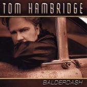 Balderdash by Tom Hambridge