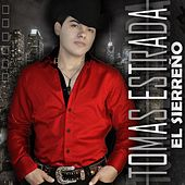 Play & Download El Sierreño by Tomas Estrada | Napster