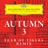 Autumn 3 - Recomposed By Max Richter - Vivaldi: The Four Seasons by Various Artists