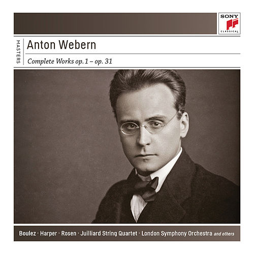 Anton Webern: Complete Works: Op. 1 - Op. 31 by Various Artists