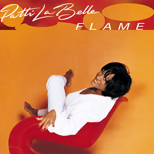 Flame by Patti LaBelle