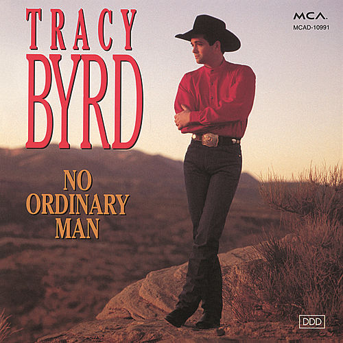 Play & Download No Ordinary Man by Tracy Byrd | Napster