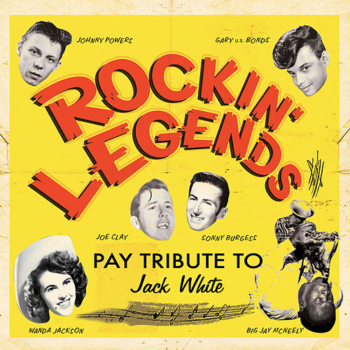 Play & Download Rockin' Legends Pay Tribute to Jack White by Various Artists | Napster