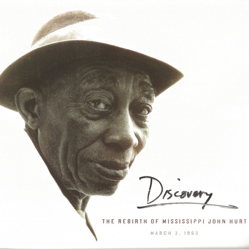 Play & Download Discovery: The Rebirth of Mississippi John Hurt by Mississippi John Hurt | Napster